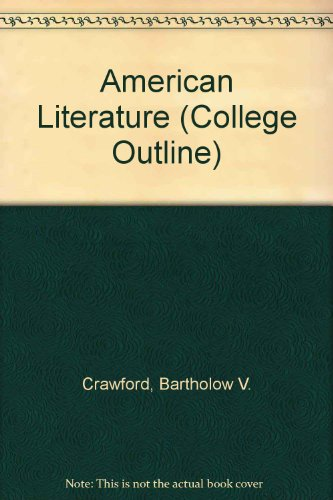 9780064600491: American Literature (College Outline)