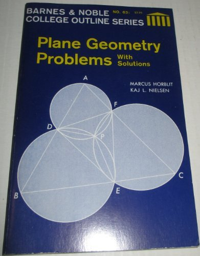 9780064600637: Plane Geometry Problems with Solutions (College Outline)