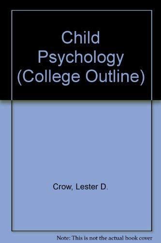 9780064600798: Child Psychology (College Outline)