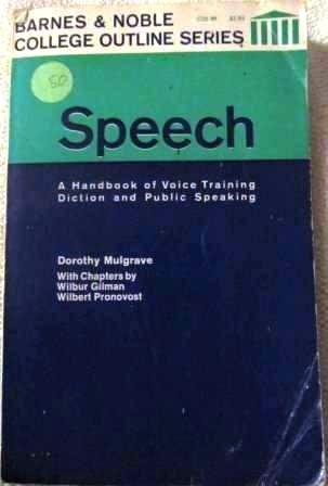 9780064600897: Speech: Handbook of Voice Training (College Outline)