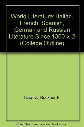 9780064600934: World Literature: Italian, French, Spanish, German and Russian Literature Since 1300 v. 2 (College Outline)