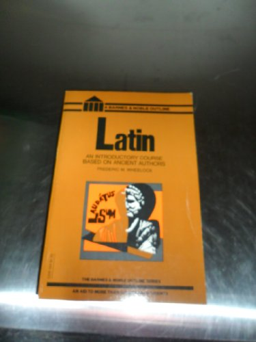 9780064601047: Latin : An Introductory Course Based on Ancient Authors