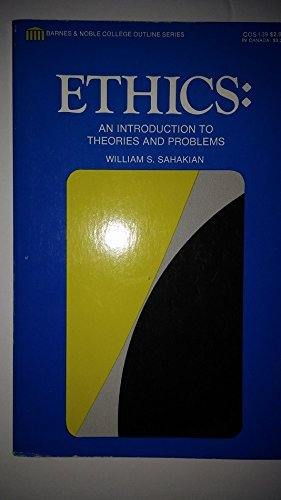 9780064601399: Ethics: An introduction to theories and problems (Barnes & Nobles college outline series)