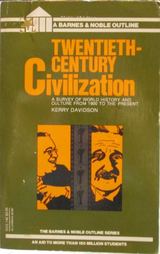 9780064601467: Twentieth Century Civilization