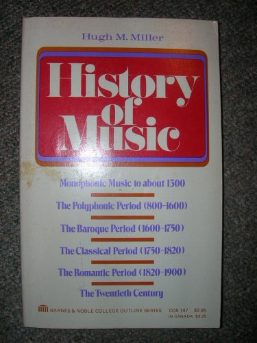 9780064601474: History of Music (College Outline)