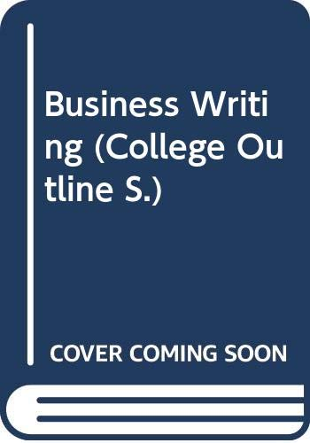 9780064601511: Business Writing (College Outline)