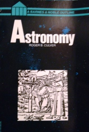 9780064601580: Astronomy (The Barnes & Noble outline series ; COS 158)