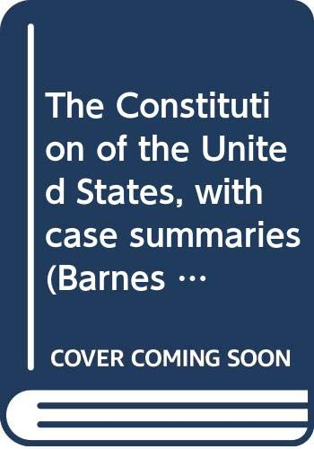 9780064601634: The Constitution of the United States, with case summaries (Barnes & Noble outline series ; COS 163)