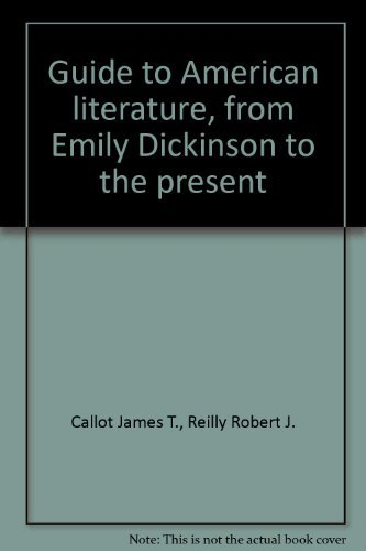 9780064601665: Guide to American Literature from Emily Dickinson to the Present