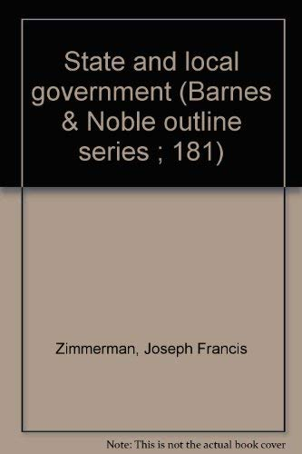 9780064601818: State and local government (Barnes & Noble outline series ; 181)