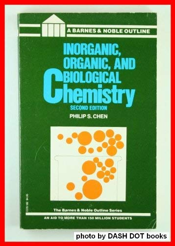 9780064601825: Chemistry: Inorganic, Organic and Biological. 2d Ed