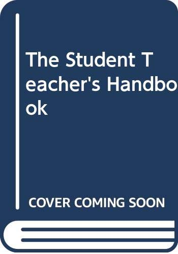9780064601863: The Student Teacher's Handbook (The Barnes & Noble outline series ; CO 186)