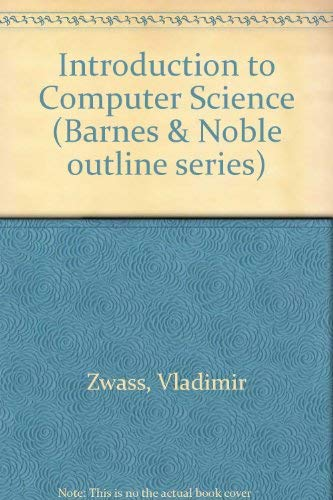 9780064601931: Introduction to Computer Science (Barnes & Noble outline series)