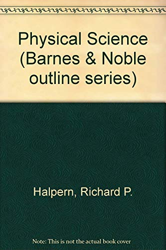 9780064601955: Physical Science (Barnes & Noble outline series)