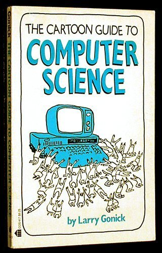 9780064604178: Cartoon Guide to Computer Science