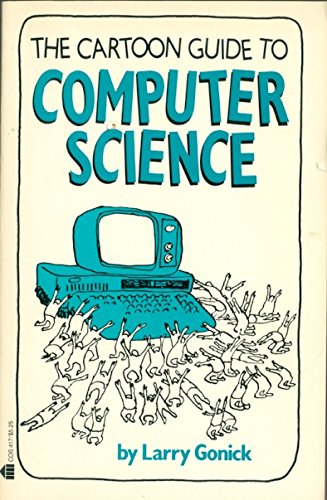 9780064604178: The Cartoon Guide to Computer Science