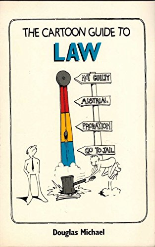 The Cartoon Guide to Law: Michael, Douglas