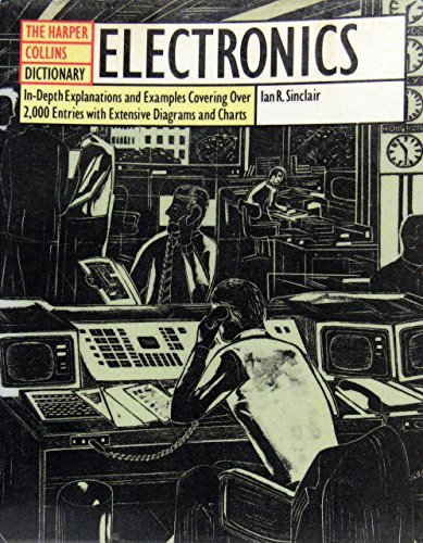 9780064610223: Harpercollins Dictionary of Electronics