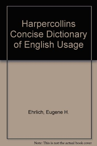 9780064610254: Harpercollins Concise Dictionary of English Usage