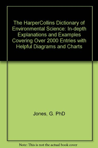 9780064610407: The Harpercollins Dictionary of Environmental Science