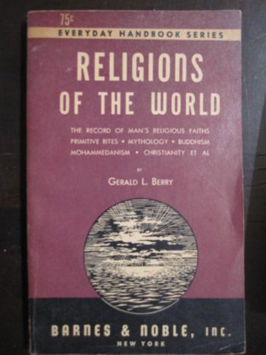 9780064632249: Religions of the World: The Record of Man's Religious Faiths