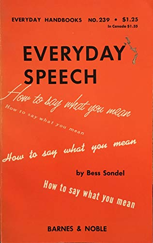 9780064632393: Everyday Speech How to Say What You Mean