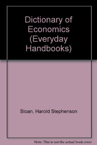 9780064632669: Dictionary of Economics (Everyday Handbooks)