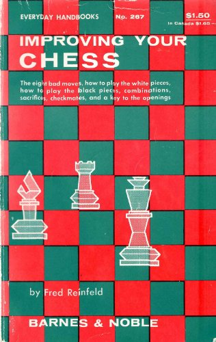 9780064632676: Improving Your Chess