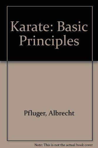 9780064633079: Karate: Basic Principles (English and German Edition)