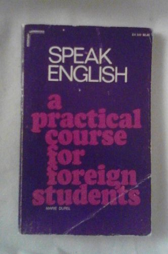 9780064633208: Speak English: A Practical Course for Foreign Students (Everyday handbooks)