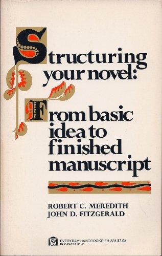9780064633253: Structuring Your Novel (Everyday handbooks, 325)