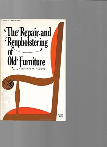 9780064633369: Repair and Reupholstering of Old Furniture