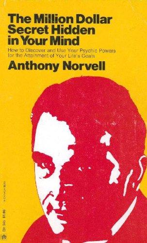 The Million Dollar Secret Hidden in Your: Norvell, Anthony