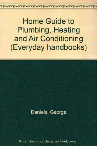 9780064633499: Home Guide to Plumbing, Heating and Air Conditioning