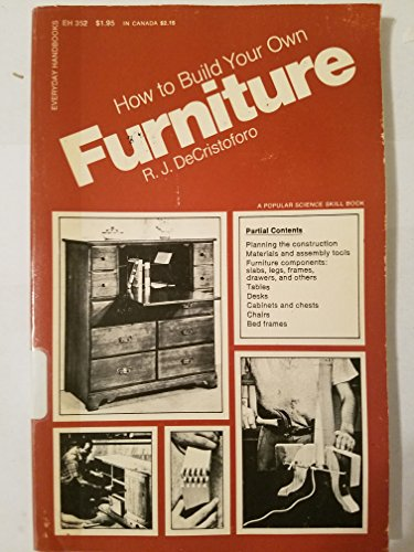 9780064633529: How to Build Your Own Furniture