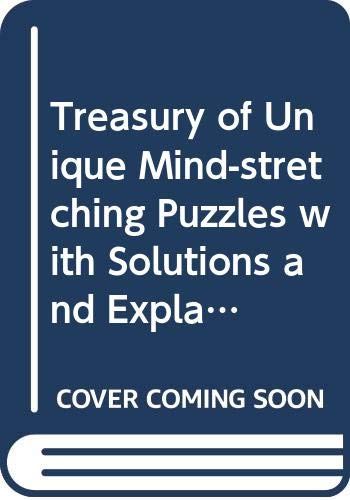 9780064633680: Treasury of Unique Mind-stretching Puzzles with Solutions and Explanations