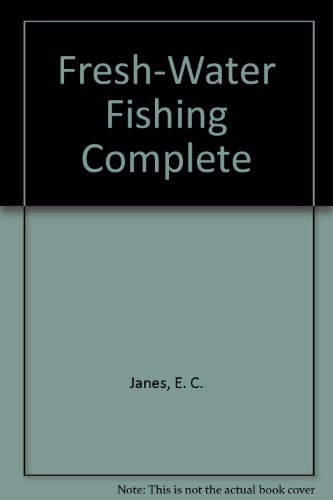 9780064633727: Fresh-Water Fishing Complete
