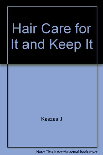 9780064634076: Hair Care for It and Keep It