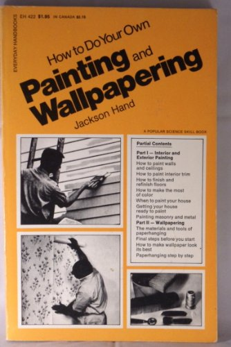 9780064634144: How to Do Your Own Painting and Wallpapering