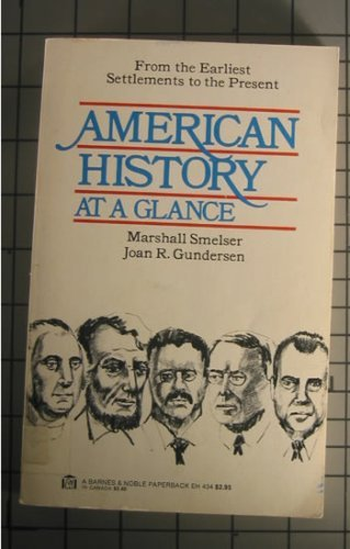 9780064634342: American History at a Glance: From the Earliest Settlements to the Present