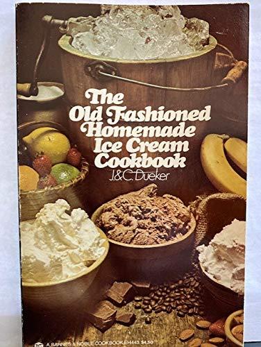 9780064634434: Old Fashioned Homemade Ice Cream Cookbook