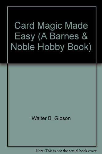 9780064634441: Card Magic Made Easy (A Barnes & Noble Hobby Book)