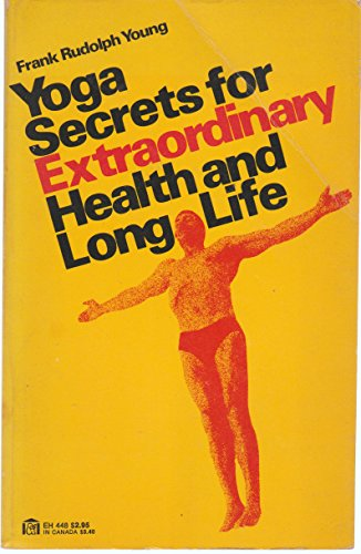 9780064634489: Yoga Secrets for Extraordinary Health & Long Life
