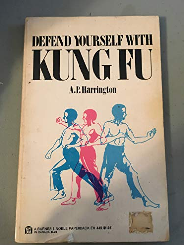 9780064634496: Defend yourself with kung fu: A practical guide