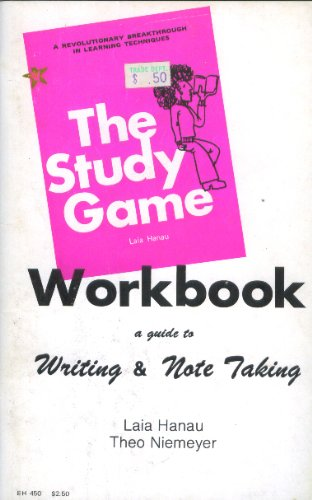 9780064634502: The study game workbook: A guide to writing & note taking
