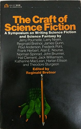9780064634571: The Craft of Science Fiction: A Symposium on Writing Science Fiction and Science Fantasy