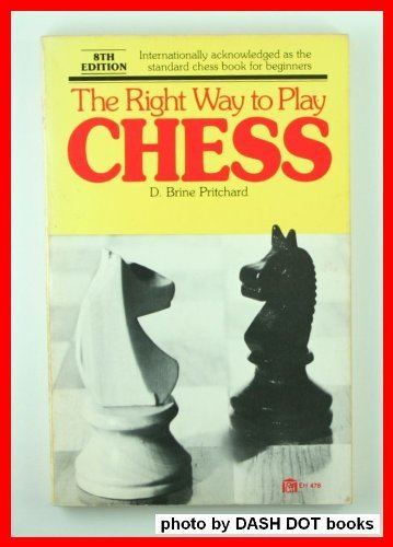 9780064634786: The right way to play chess
