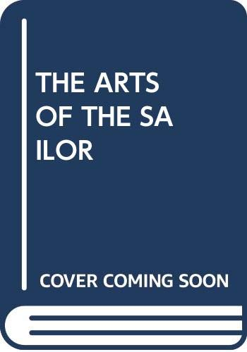 9780064634823: THE ARTS OF THE SAILOR