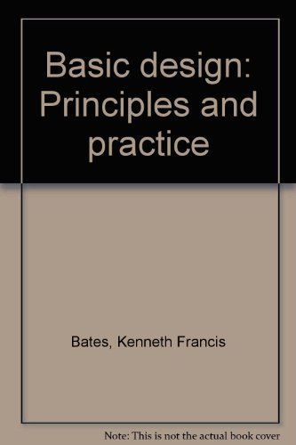 9780064634977: Basic design: Principles and practice