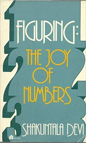 9780064635301: Figuring: The Joy Of Numbers [Paperback] by Devi, Shakuntala
